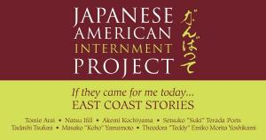 Japanese American Internment, East Coast Stories